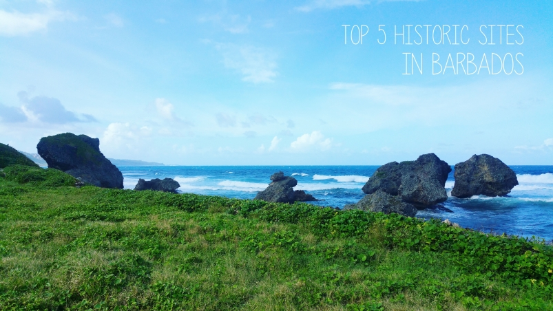 Top 5 Historic Sites in Barbados